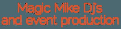 DJ-magic-mike